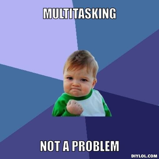 success-kid-meme-generator-multitasking-not-a-problem-145110